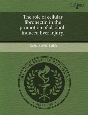 The Role of Cellular Fibronectin in the Promotion of Alcohol-Induced Liver Injury