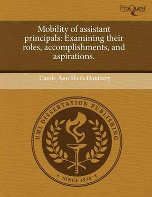 Mobility of Assistant Principals: Examining Their Roles