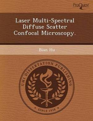 Laser Multi-Spectral Diffuse Scatter Confocal Microscopy