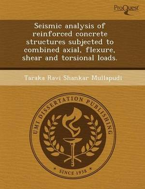 Seismic Analysis of Reinforced Concrete Structures Subjected to Combined Axial
