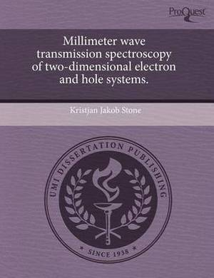 Millimeter Wave Transmission Spectroscopy of Two-Dimensional Electron and Hole Systems
