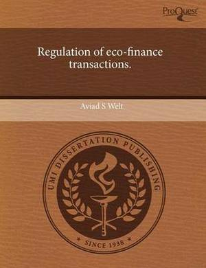 Regulation of Eco-Finance Transactions.