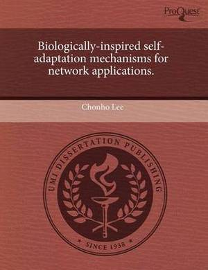 Biologically-Inspired Self-Adaptation Mechanisms for Network Applications