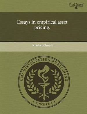Essays in Empirical Asset Pricing.