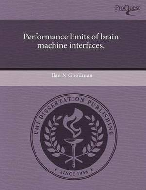 Performance Limits of Brain Machine Interfaces
