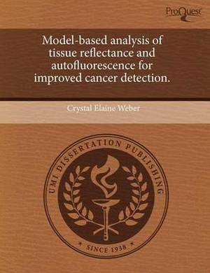 Model-Based Analysis of Tissue Reflectance and Autofluorescence for Improved Cancer Detection