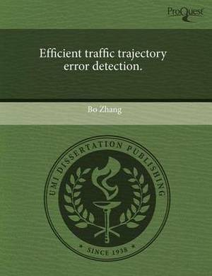 Efficient Traffic Trajectory Error Detection