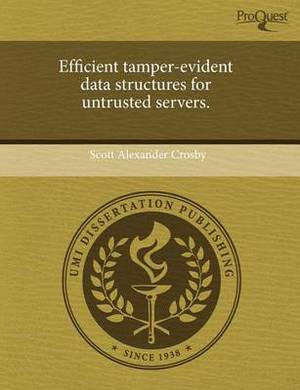 Efficient Tamper-Evident Data Structures for Untrusted Servers