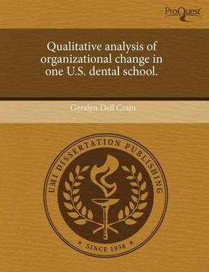 Qualitative Analysis of Organizational Change in One U.S