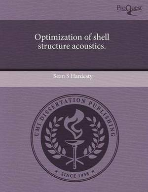 Optimization of Shell Structure Acoustics