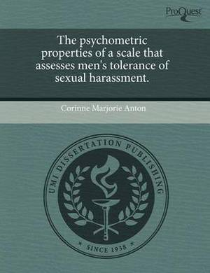 The Psychometric Properties of a Scale That Assesses Men's Tolerance of Sexual Harassment