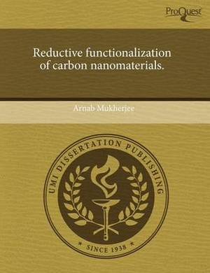Reductive Functionalization of Carbon Nanomaterials