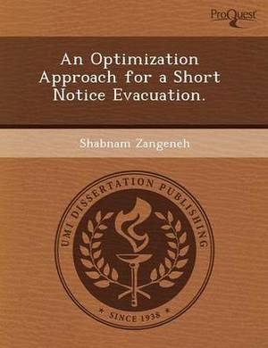 An Optimization Approach for a Short Notice Evacuation