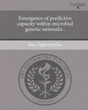 Emergence of Predictive Capacity Within Microbial Genetic Networks