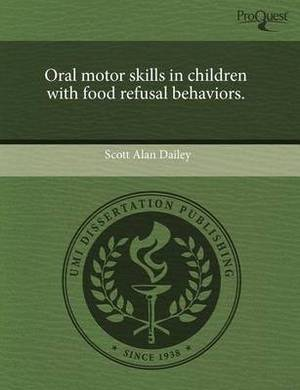 Oral Motor Skills in Children with Food Refusal Behaviors
