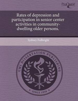 Rates of Depression and Participation in Senior Center Activities in Community-Dwelling Older Persons