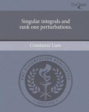 Singular Integrals and Rank One Perturbations