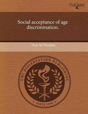 Social Acceptance of Age Discrimination