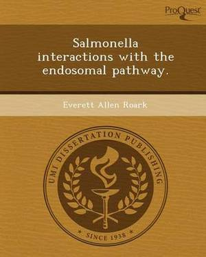 Salmonella Interactions with the Endosomal Pathway