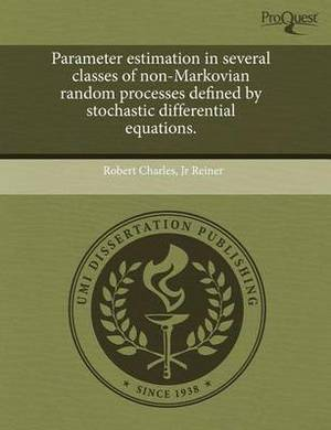 Parameter Estimation in Several Classes of Non-Markovian Random Processes Defined by Stochastic Differential Equations