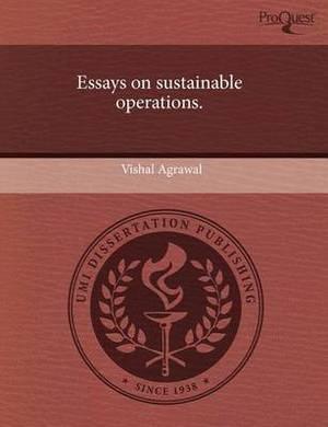 Essays on Sustainable Operations