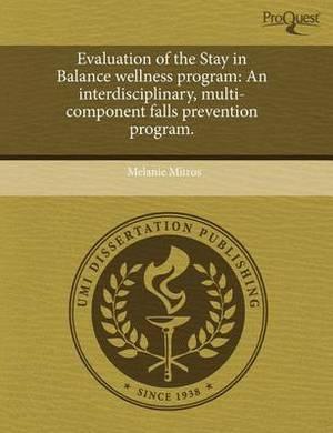 Evaluation of the Stay in Balance Wellness Program: An Interdisciplinary
