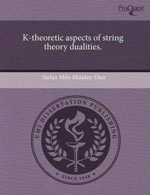 K-Theoretic Aspects of String Theory Dualities