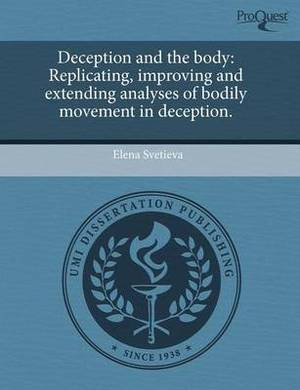 Deception and the Body: Replicating