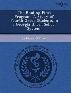 The Reading First Program: A Study of Fourth Grade Students in a Georgia Urban School System