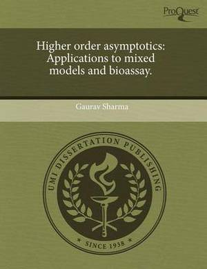 Higher Order Asymptotics: Applications to Mixed Models and Bioassay