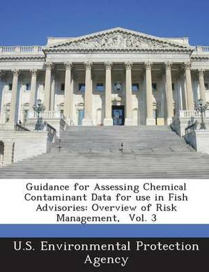 Guidance for Assessing Chemical Contaminant Data for Use in Fish Advisories: Overview of Risk Management, Vol. 3