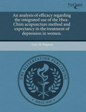 An Analysis of Efficacy Regarding the Integrated Use of the Hwa-Chim Acupuncture Method and Expectancy in the Treatment of Depression in Women