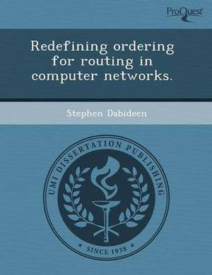 Redefining Ordering for Routing in Computer Networks