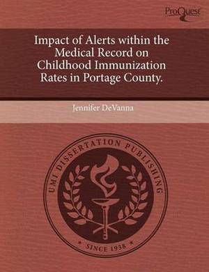 Impact of Alerts Within the Medical Record on Childhood Immunization Rates in Portage County