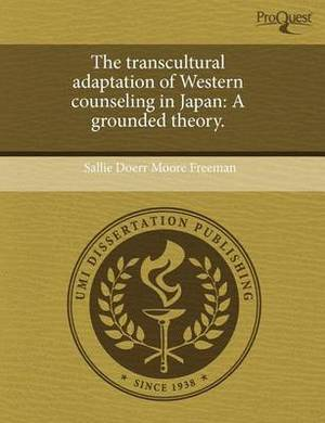 The Transcultural Adaptation of Western Counseling in Japan: A Grounded Theory