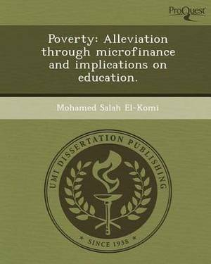 Poverty: Alleviation Through Microfinance and Implications on Education