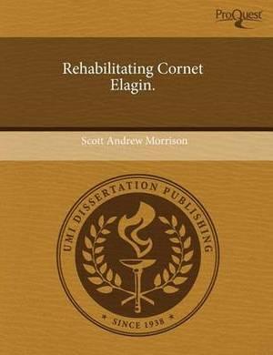 Rehabilitating Cornet Elagin