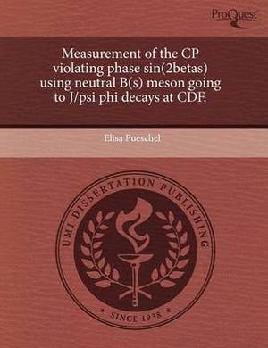 Measurement of the Cp Violating Phase Sin(2betas) Using Neutral B(s) Meson Going to J/Psi Phi Decays at Cdf