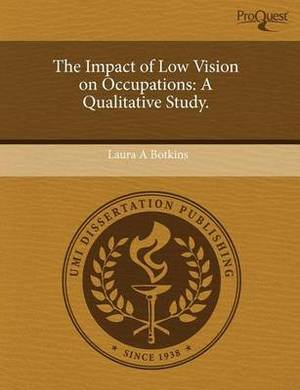 The Impact of Low Vision on Occupations: A Qualitative Study