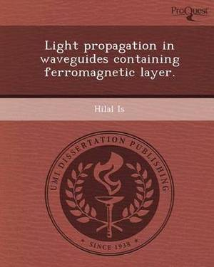 Light Propagation in Waveguides Containing Ferromagnetic Layer