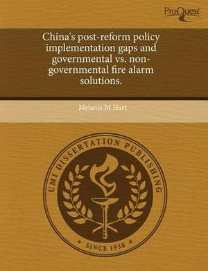 China's Post-Reform Policy Implementation Gaps and Governmental vs