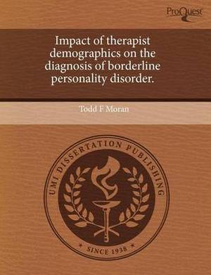 Impact of Therapist Demographics on the Diagnosis of Borderline Personality Disorder