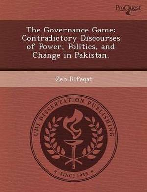 The Governance Game: Contradictory Discourses of Power