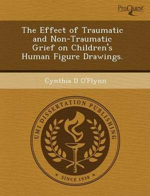 The Effect of Traumatic and Non-Traumatic Grief on Children's Human Figure Drawings