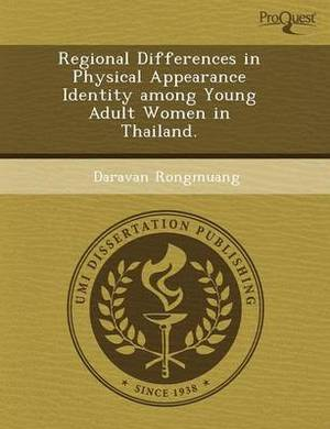 Regional Differences in Physical Appearance Identity Among Young Adult Women in Thailand