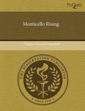 Monticello Rising