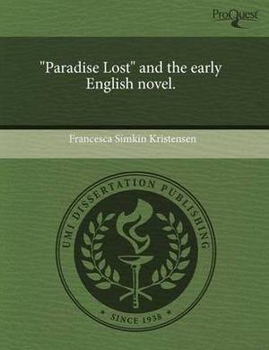 Paradise Lost  and the Early English Novel.