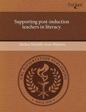Supporting Post-Induction Teachers in Literacy