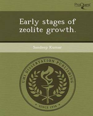 Early Stages of Zeolite Growth