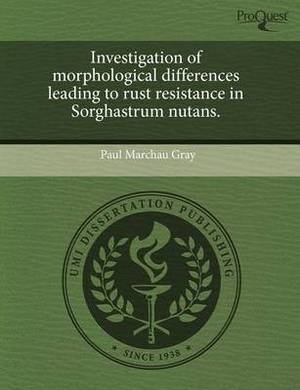Investigation of Morphological Differences Leading to Rust Resistance in Sorghastrum Nutans